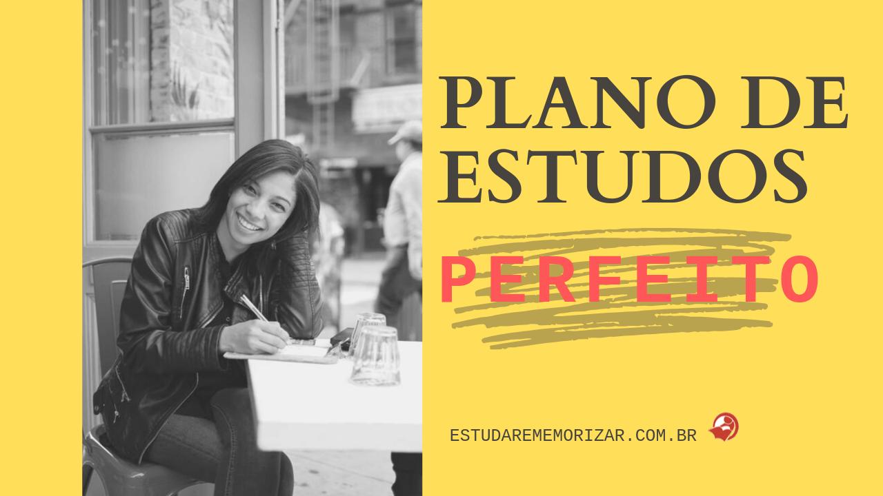como fazer plano de estudos perfeito