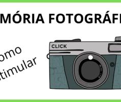 Memória Fotográfica [Como Estimular]