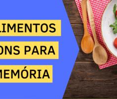 ALIMENTOS BONS PARA MEMÓRIA